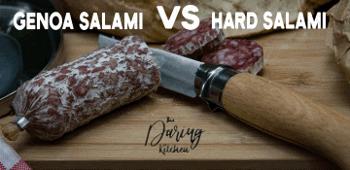 Genoa Salami vs Hard Salami