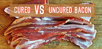Cured vs Uncured Bacon