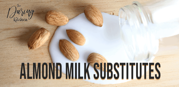 Almond Milk Substitutes