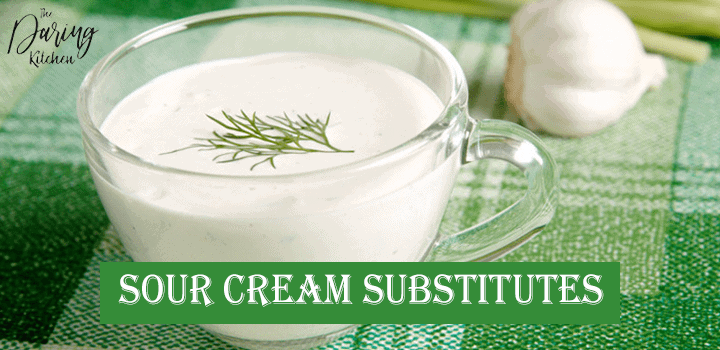 Best Sour Cream Substitutes