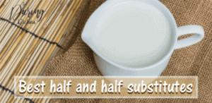 half and half substitutes